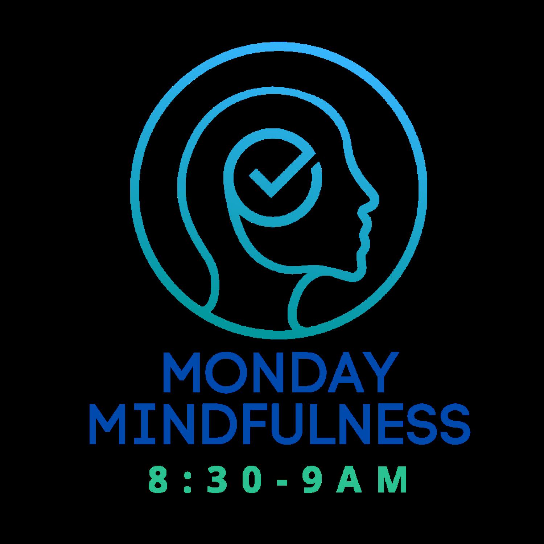 Mindfulness Mondays 2021 @8:30am
